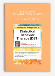 Dialectical Behavior Therapy (DBT) by Lane Pederson