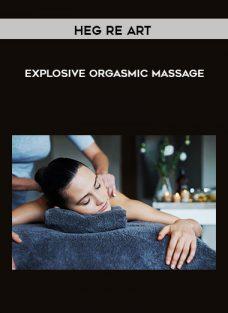 Heg re Art – Explosive Orgasmic Massage