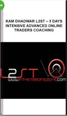 Kam Dhadwar L2ST – 3 Days Intensive Advanced Online Traders Coaching