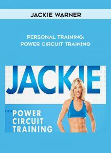 Personal Training: Power Circuit Training by Jackie Warner