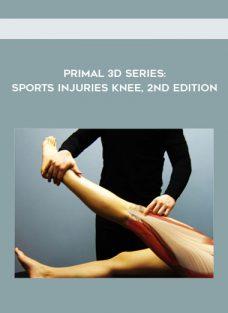 Primal 3D series: Sports Injuries Knee, 2nd Edition