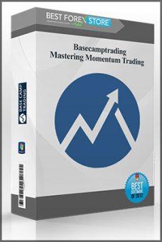 Basecamptrading – Mastering Momentum Trading