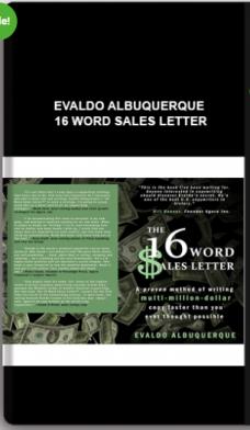 Evaldo Albuquerque – 16 Word Sales Letter