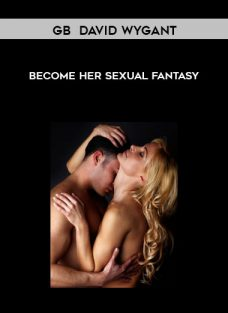 GB – Become Her Sexual Fantasy by David Wygant