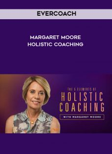 Holistic Coaching by EverCoach – Margaret Moore