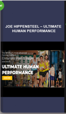 Joe Hippensteel – Ultimate Human Performance
