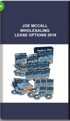 Joe McCall – Wholesaling Lease Options 2019