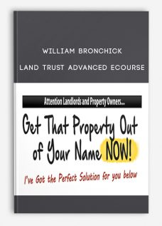 Land Trust Advanced eCourse by William Bronchick