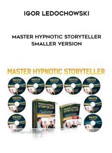 Master Hypnotic Storyteller Smaller Version by Igor Ledochowski