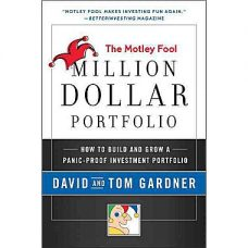 Million Dollar Portfolio by David & Tom Gardner