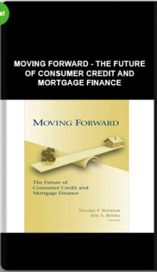 Moving Forward – The Future Of Consumer Credit And Mortgage Finance