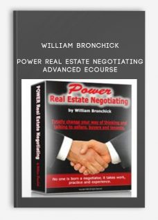 Power Real Estate Negotiating Advanced eCourse by William Bronchick