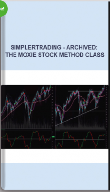 Simplertrading – ARCHIVED: The Moxie Stock Method Class