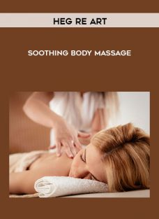 Soothing Body Massage by Heg re Art