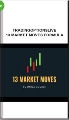 TRADINGOPTIONSLIVE – 13 MARKET MOVES FORMULA