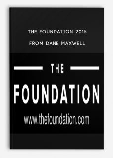 The Foundation 2015 from Dane Maxwell