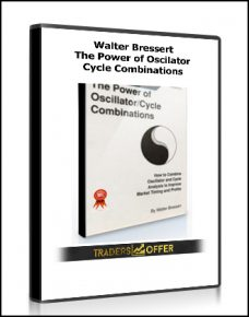The Power of Oscilator. Cycle Combinations by Walter Bressert