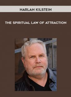 The Spiritual Law of Attraction by Harlan Kilstein