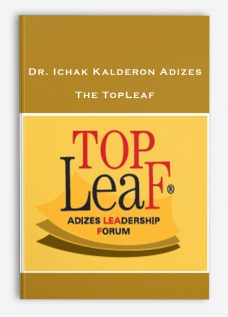The TopLeaf by Dr. Ichak Kalderon Adizes