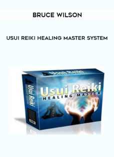 Usui Reiki Healing Master System from Bruce Wilson