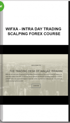 WIFXA – Intra Day Trading – Scalping Forex Course
