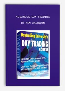 Advanced Day Trading by Ken Calhoun