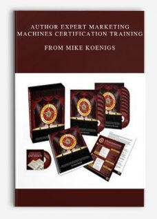 Author Expert Marketing Machines Certification Training by Mike Koenigs