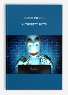 Authority Bots by Derek Pierce