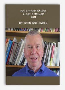 Bollinger Bands – 2-day Seminar – 2011 by John Bollinger