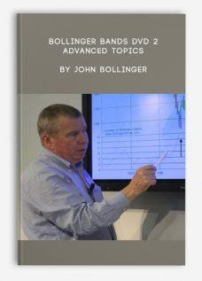 Bollinger Bands DVD 2 – Advanced Topics by John Bollinger