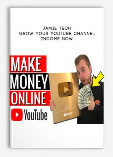 Grow Your Youtube Channel & Income Now by Jamie Tech