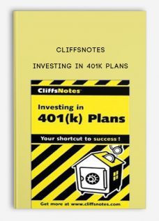 Investing in 401k Plans by Cliffsnotes