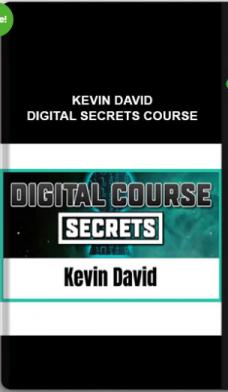 Kevin David – Digital Secrets Course