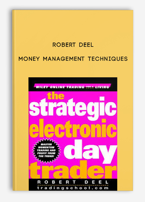 Money Management Techniques by Robert Deel