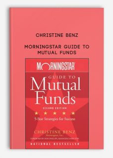 Morningstar Guide to Mutual Funds by Christine Benz