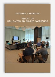 Replay of Halloween Ad Buyers Workshop by IMQueen Christina