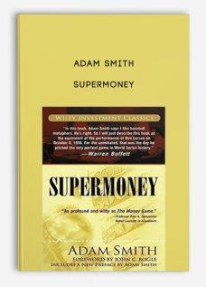 Supermoney by Adam Smith