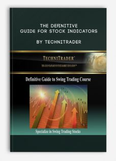 The Definitive Guide for Stock Indicators by TechniTrader