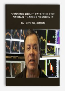 Winning Chart Patterns For NASDAQ Traders Version 2 by Ken Calhoun