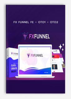 FX Funnel FE + OTO1 + OTO2