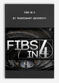 Fibs In 4 by TradeSmart University
