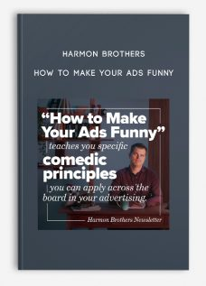 How to Make Your Ads Funny by Harmon Brothers