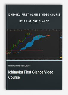 Ichimoku First Glance Video Course by FX At One Glance