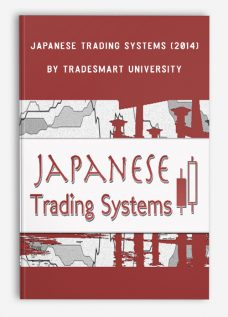 Japanese Trading Systems (2014) by TradeSmart University