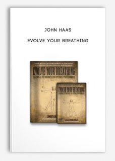 John Haas – Evolve Your Breathing