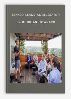 Linked Leads Accelerator from Brian Downard