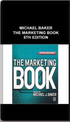 Michael Baker – The Marketing Book 5th Edition