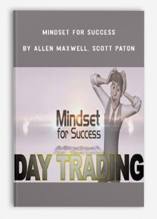 Mindset for Success by Allen Maxwell, Scott Paton