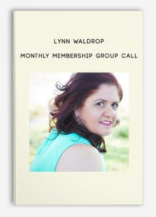 Monthly Membership Group Call by Lynn Waldrop