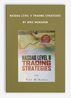 Nasdaq Level II Trading Strategies by Mike McMahon